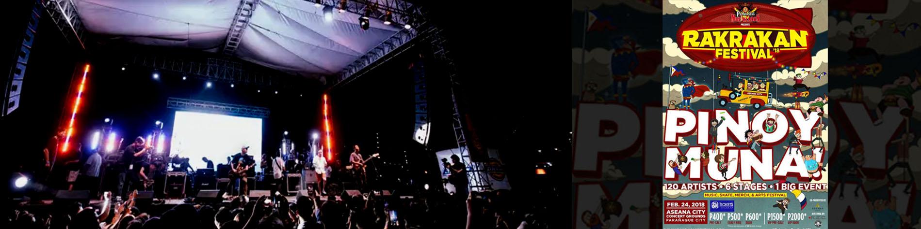 Rakrakan Festival 2018 Pinoy Muna!